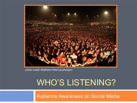 Whos Your Audience by Social Media Matters Who S Listening Audience Awareness
