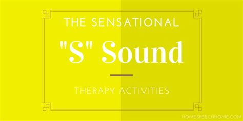 the sensational s sound therapy activities for every level
