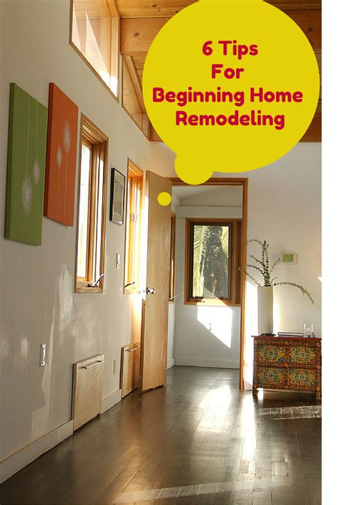 planning a home remodel great advice for beginning home