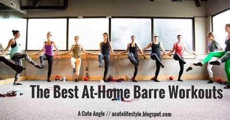 a angle at home ballet barre workouts