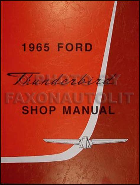 1965 ford thunderbird t bird repair shop manual reprint