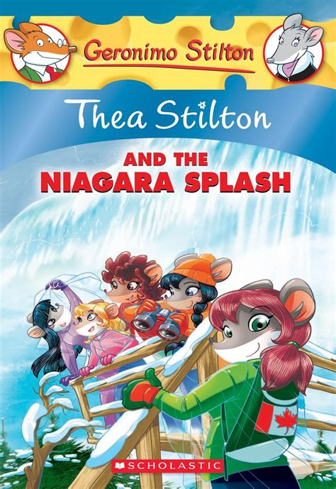 stilton and thea stilton and the niagara splash by thea stilton