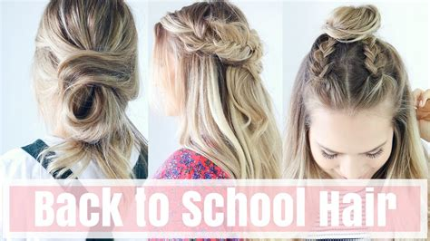 easy hairstyles for school tutorials 3 easy back to school hairstyles hair tutorial youtube