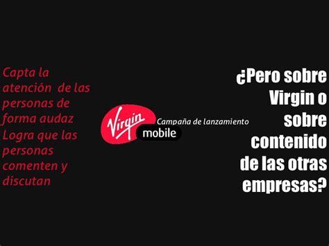 virgin mobile ya tiene concesi 243 n para ser el quinto caso virgin mobile
