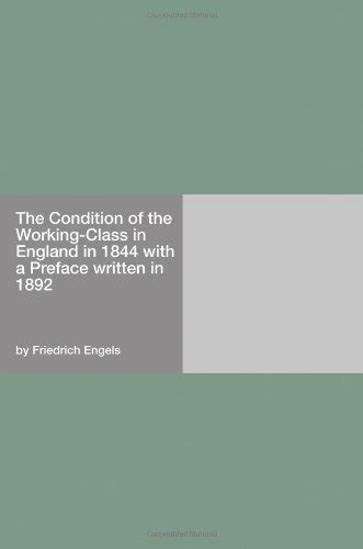 condition of working class in england the communist manifesto friedrich engels hythloday press