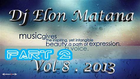 download mp3 dj elon matana dj elon matana vol 8 free mp3 download