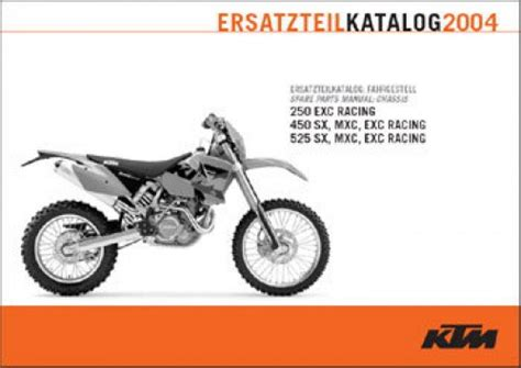 Ktm 525 Exc Parts 2004 Ktm 250 450 525 Sx Exc Mxc Chassis Spare Parts Manual