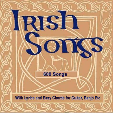 top irish bar songs traditional irish music irish songs with chords and lyrics