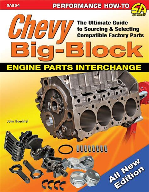 ford big block parts interchange books chevy big block engine parts interchange how to find