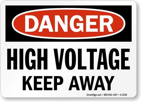 high voltage safety osha danger high voltage keep away sign sku s 2239