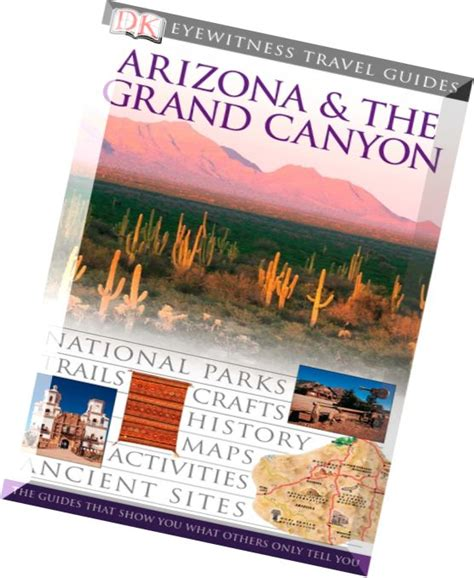 dk eyewitness travel guide arizona the grand books arizona the grand dk eyewitness travel