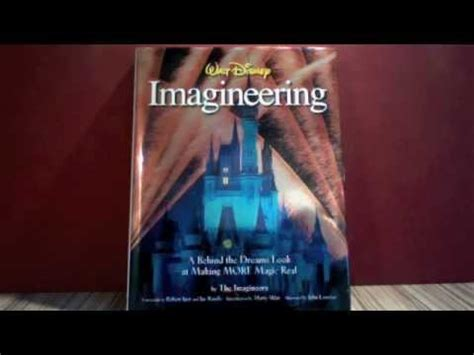 walt disney imagineering a the dreams look at more magic real walt disney imagineering book review and look inside
