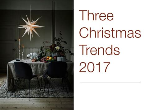 christmas trends 2017 eclectic trends interior lifestyle trends
