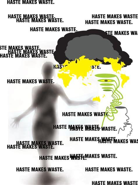 Haste Makes Waste by Haste Makes Waste Designboom