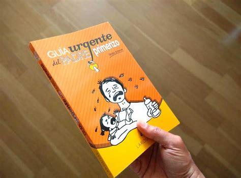 gua urgente del padre 107 best padres primerizos images on parents memoirs and art