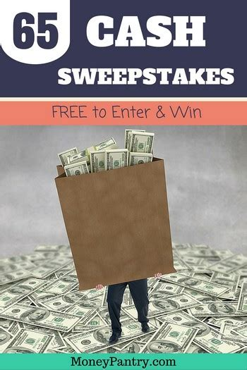 Best Sweepstakes To Win Money - 65 legit cash sweepstakes to enter win free dec 2015 june 2016 best work from