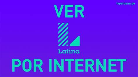 ver canales de tv en vivo por internet online ver latina canal 2 en vivo gratis youtube