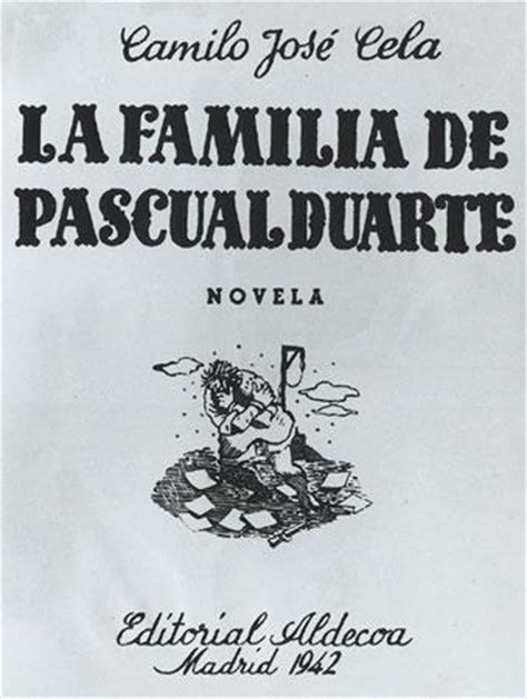 libro la familia de pascual la familia de pascual duarte camilo jos 233 cela un libro abierto