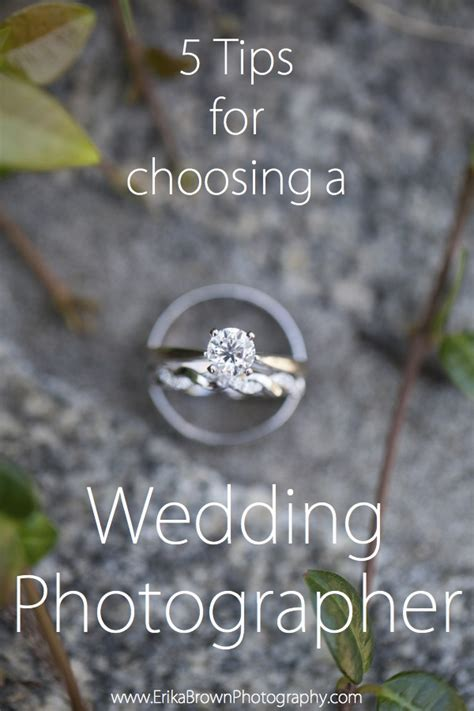 5 Tips For Choosing A Wedding Photographer Erika Brown 5 Tips For Choosing Where To Put A