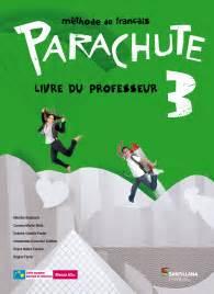 parachute 1 eleve 8496597970 parachute m 233 thode secondaire santillana fran 231 ais