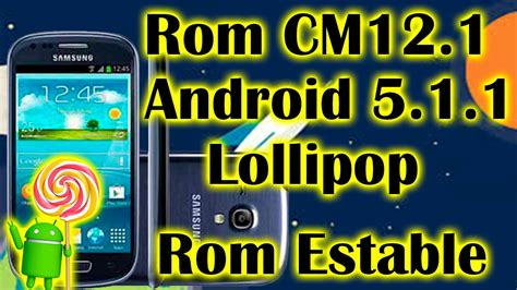 cm12 android 502 lollipop rom for galaxy s3 rom cm12 1 android lollipop 5 1 1 galaxy s3 mini estable