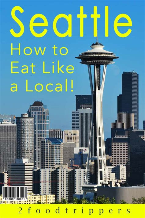 top places to eat in seattle the best places to eat in seattle washington