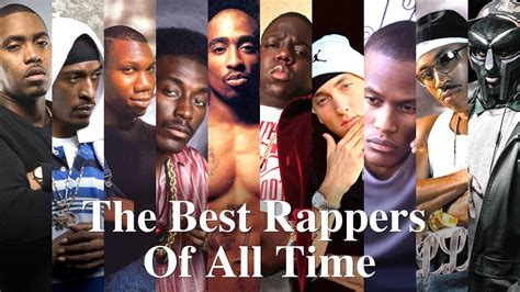 best of all time top 100 the best rappers of all time 2017