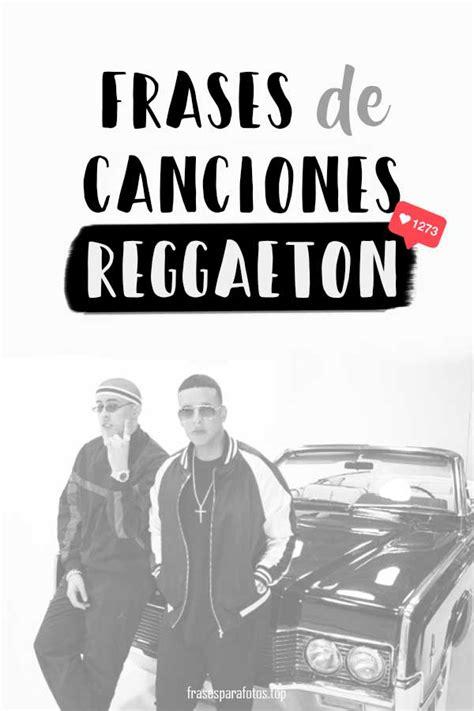 Frases de CANCIONES de Amor, Reggaeton, Coldplay ¡y muchas