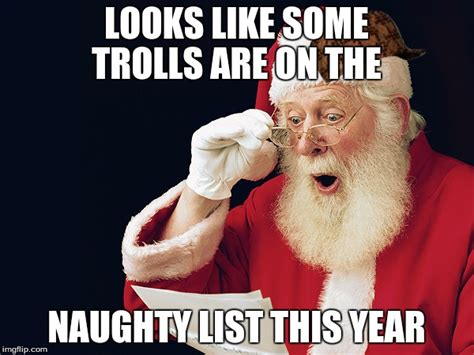 Naughty Memes - image tagged in santa clause imgflip