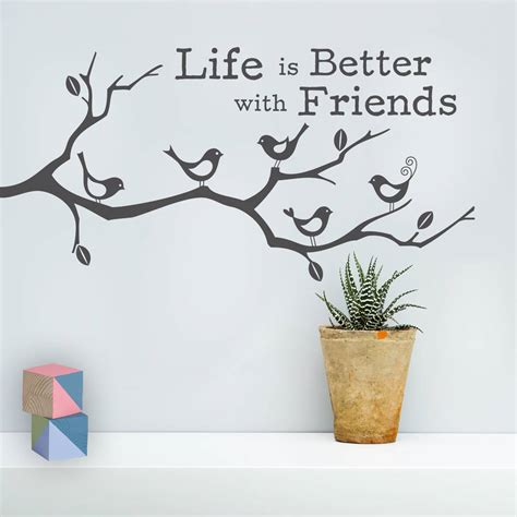 life is better with friends wall sticker by oakdene