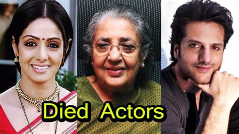 list of actors that have died in 2018 bollywood famous celebrities who died in 2017 2018 youtube