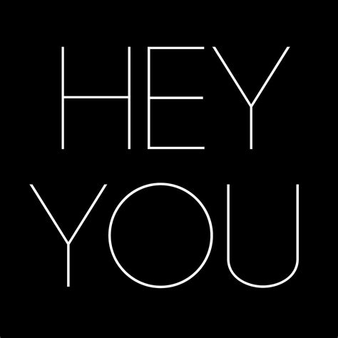 hey images 55 best hey picture and photos