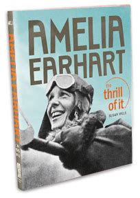 a picture book of amelia earhart amelia earhart book quot the thrill of it quot by susan wels
