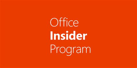 Office Insider Microsoft Expands Its Office Insider Program To Mac Users