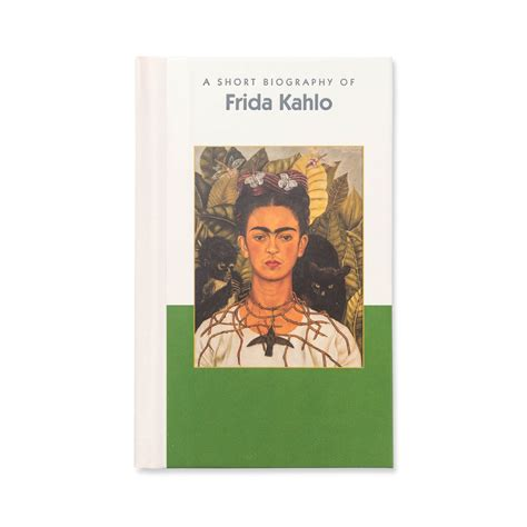 frida kahlo brief biography frida kahlo short biography georgia o keeffe museum