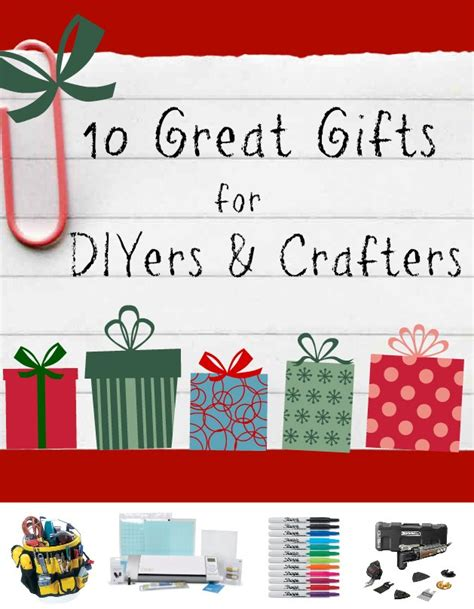 unique gifts for crafters 10 great gift ideas for diyers crafters