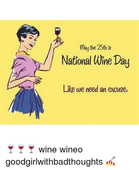 memes  national wine day national wine day
