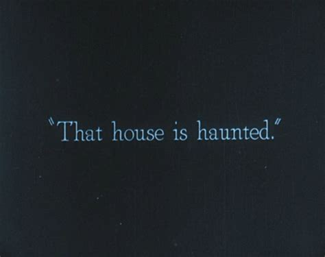 haunted house quotes that house is haunted horror quotes gif wifflegif
