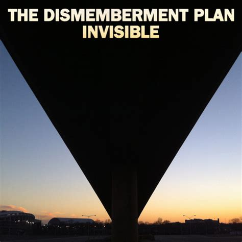the invisible plan books the dismemberment plan quot invisible quot tour dates