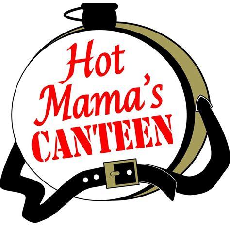 mama s hot mama s canteen hotcanteen twitter