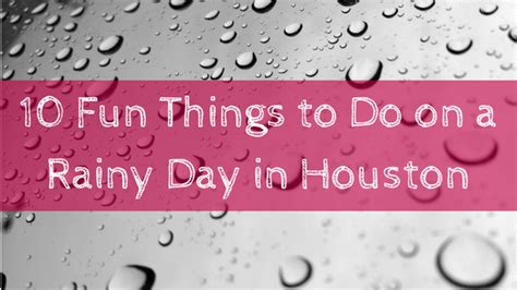 10 things to do when it rains in hong kong all weather 10 things to do on a rainy day in houston
