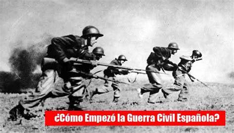 la guerra civil espaola 8408103857 c 243 mo empez 243 la guerra civil espa 241 ola