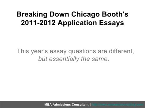 Booth Part Time Mba Essay Analysis by Breaking Chicago Booth S 2011 2012 Application Essays