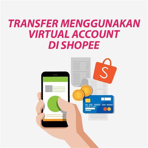 bca virtual account adalah langkah langkah transfer menggunakan virtual account di