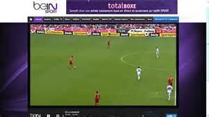 regarder bein sport sur pc tablette smartphone