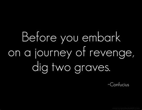 revenge and justice themes in hamlet before you embark on a journey of revenge dig two graves