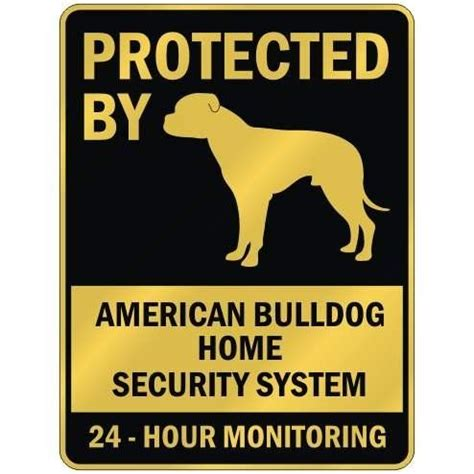 protected by quot american bulldog home security system