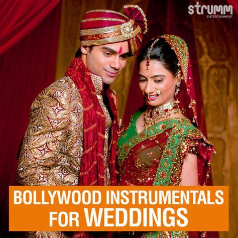 Bollywood Instrumentals For Weddings Songs Download
