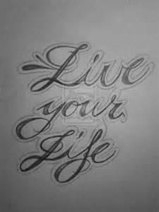 live life tattoo designs