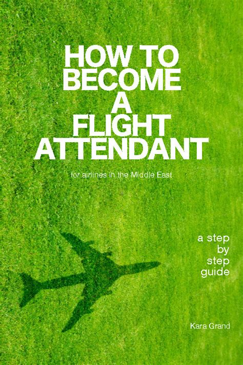 how to become a flight attendant for airlines in the middle east books how to become a flight attendant for airlines in the